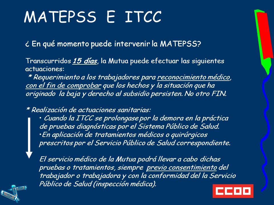 MATEPSS E ITCC ¿ En qué momento puede intervenir la MATEPSS
