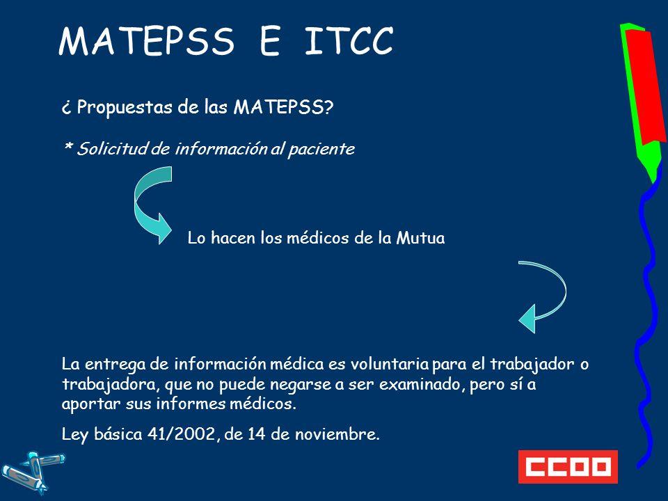MATEPSS E ITCC ¿ Propuestas de las MATEPSS