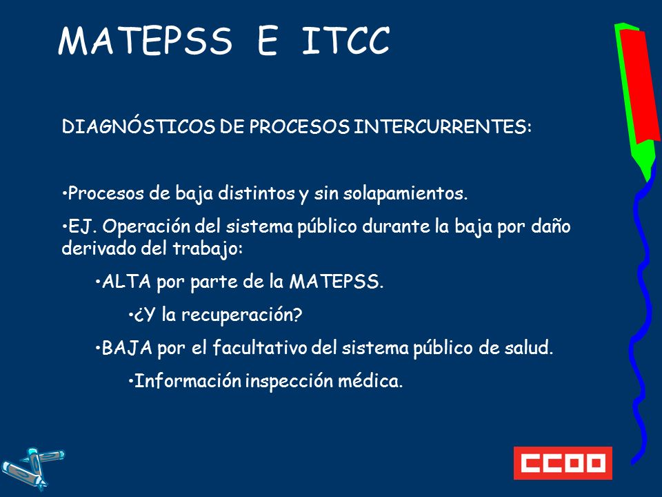 MATEPSS E ITCC DIAGNÓSTICOS DE PROCESOS INTERCURRENTES: