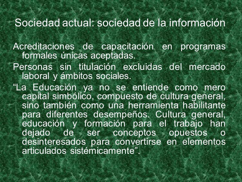 Sociedad actual: sociedad de la información