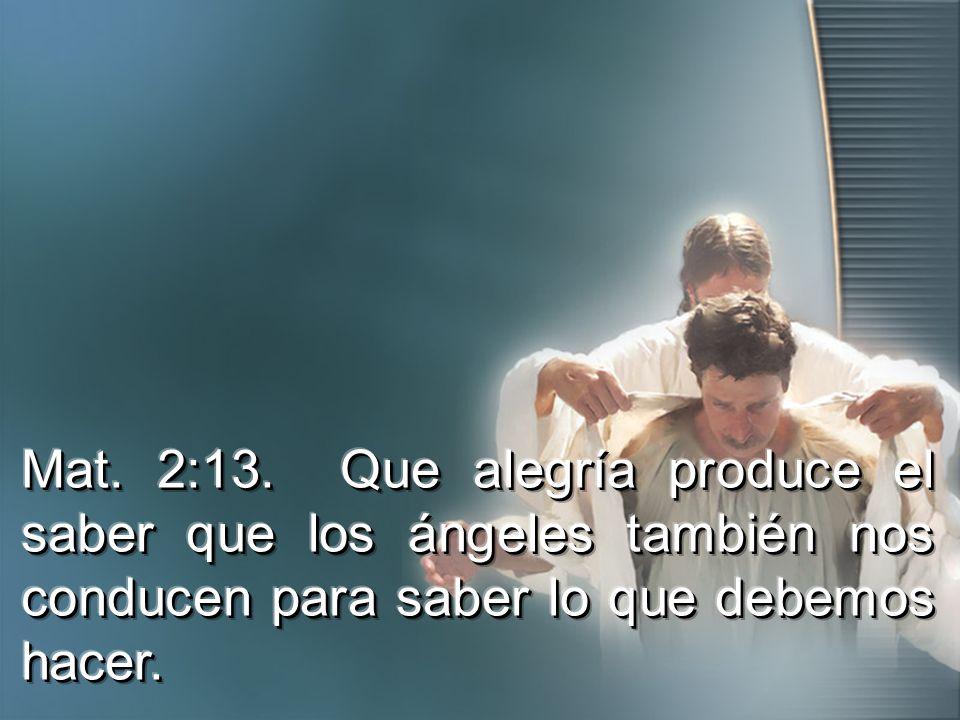 Mat. 2:13.