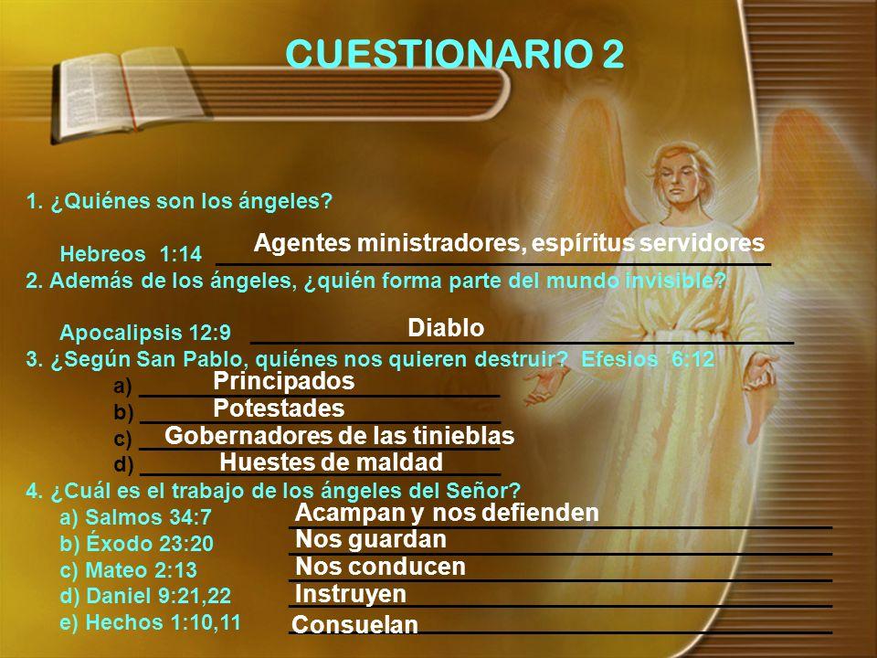 CUESTIONARIO 2 Agentes ministradores, espíritus servidores Diablo