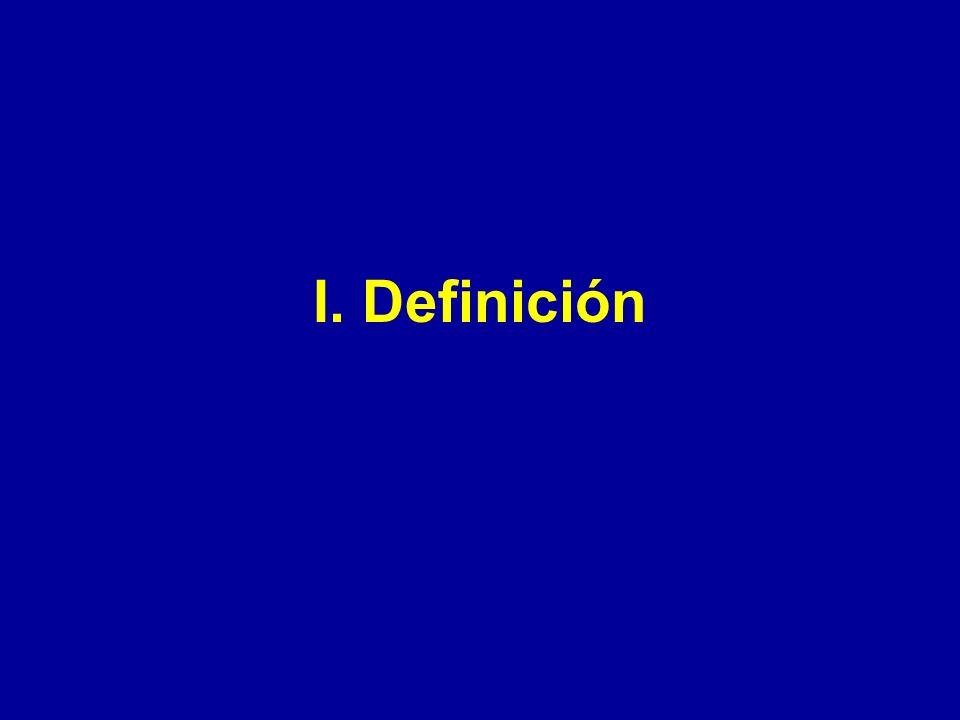 I. Definición