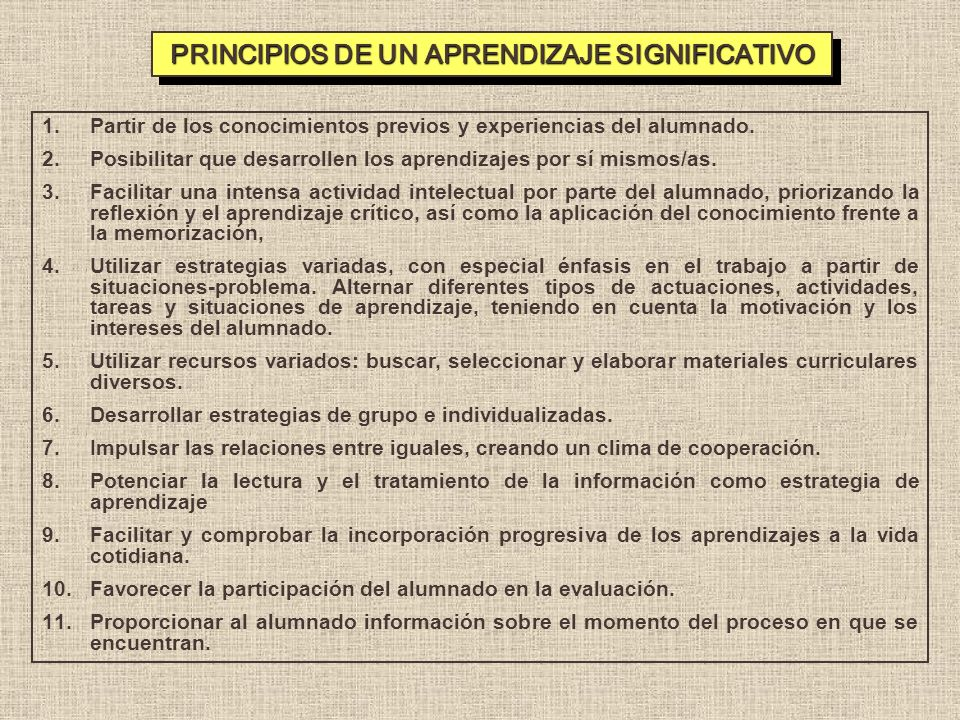 PRINCIPIOS DE UN APRENDIZAJE SIGNIFICATIVO