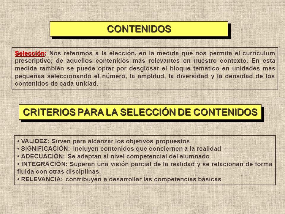 CRITERIOS PARA LA SELECCIÓN DE CONTENIDOS