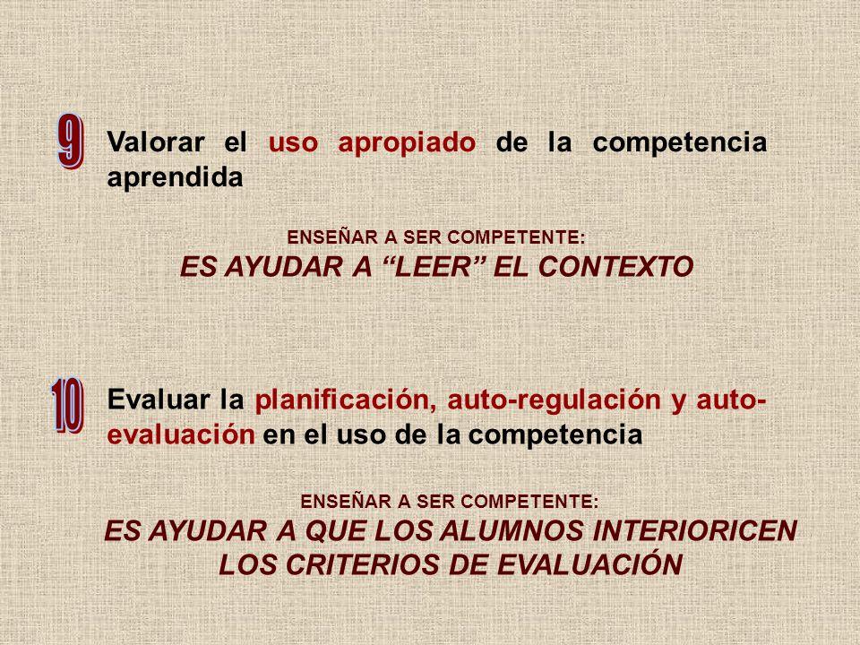 9 10 Valorar el uso apropiado de la competencia aprendida