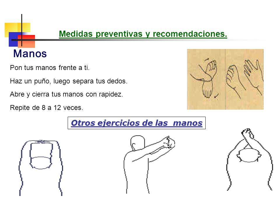 Medidas preventivas y recomendaciones. Otros ejercicios de las manos