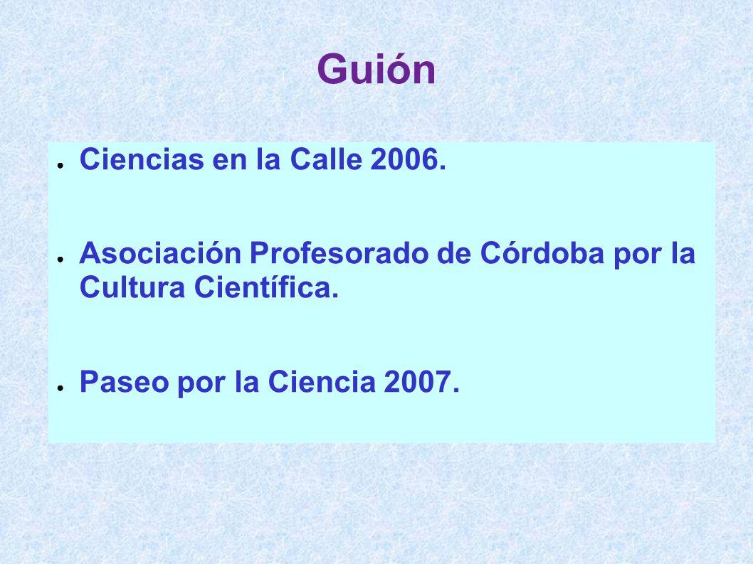 Guión Ciencias en la Calle 2006.