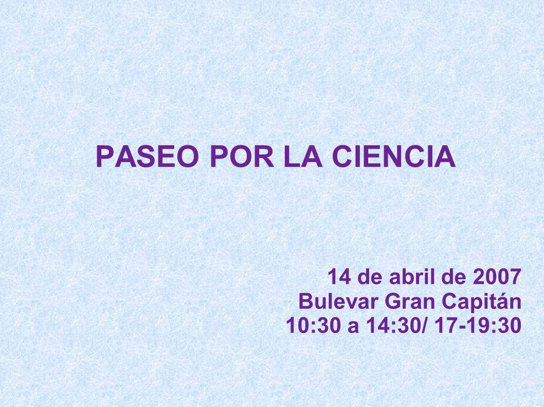 14 de abril de 2007 Bulevar Gran Capitán 10:30 a 14:30/ 17-19:30