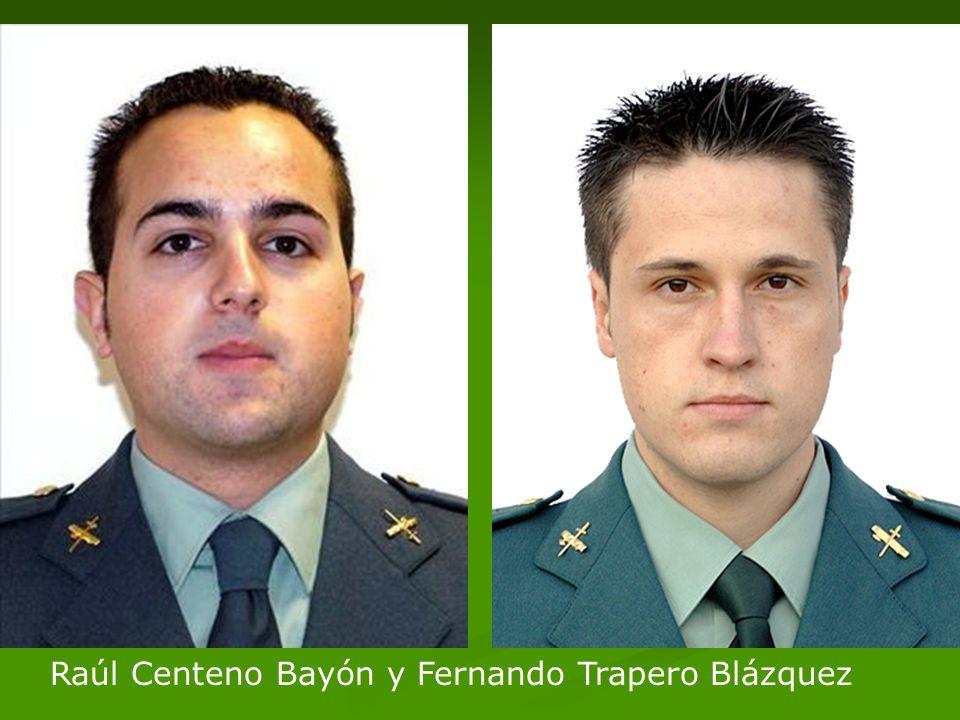 Raúl Centeno Bayón y Fernando Trapero Blázquez