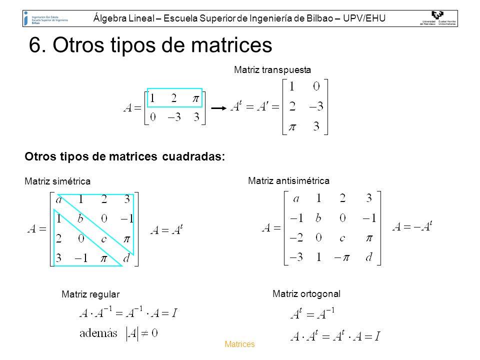 6. Otros tipos de matrices