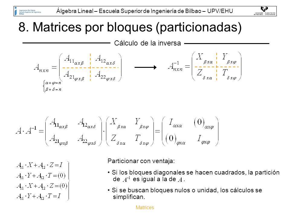 8. Matrices por bloques (particionadas)