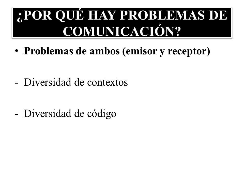 ¿POR QUÉ HAY PROBLEMAS DE COMUNICACIÓN