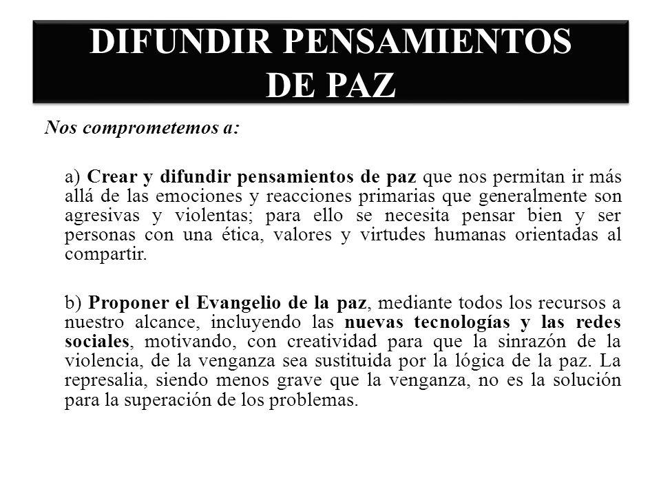 DIFUNDIR PENSAMIENTOS DE PAZ