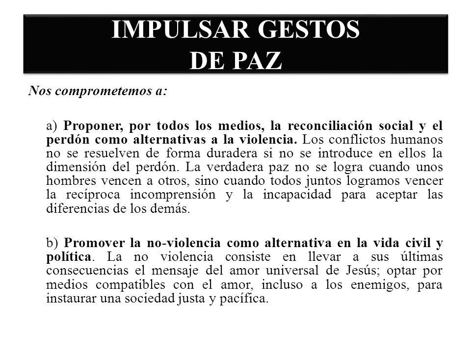 IMPULSAR GESTOS DE PAZ