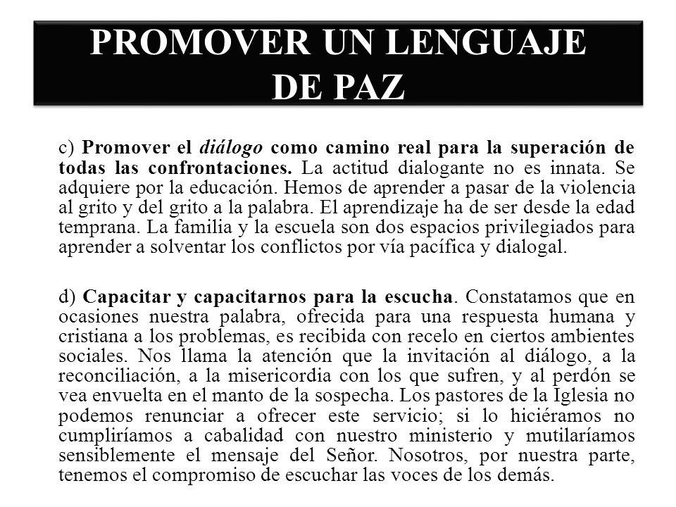 PROMOVER UN LENGUAJE DE PAZ