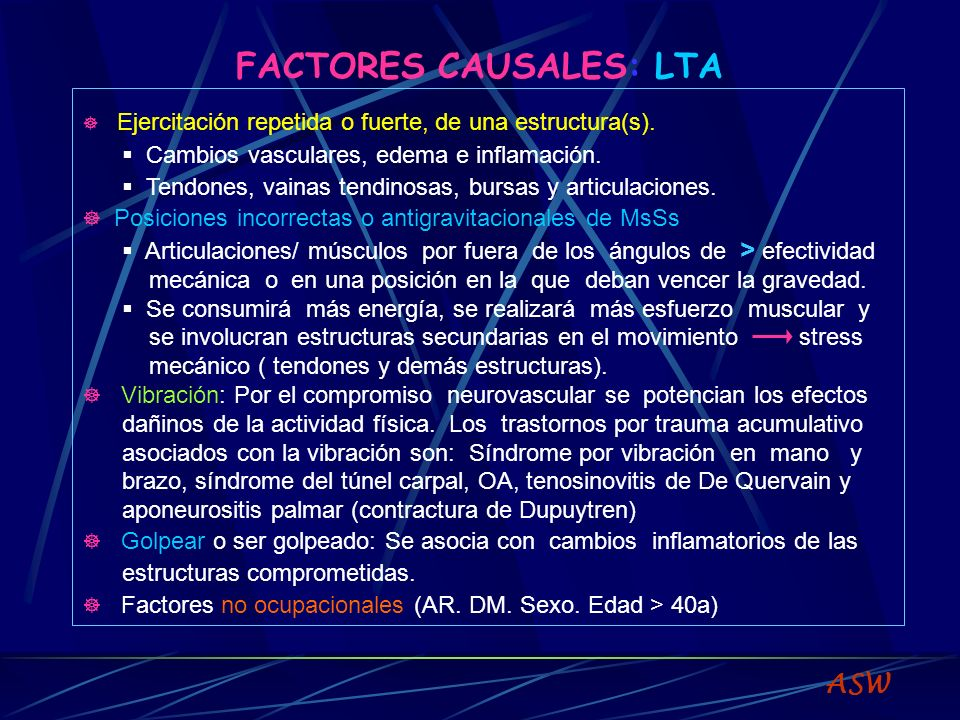 FACTORES CAUSALES: LTA