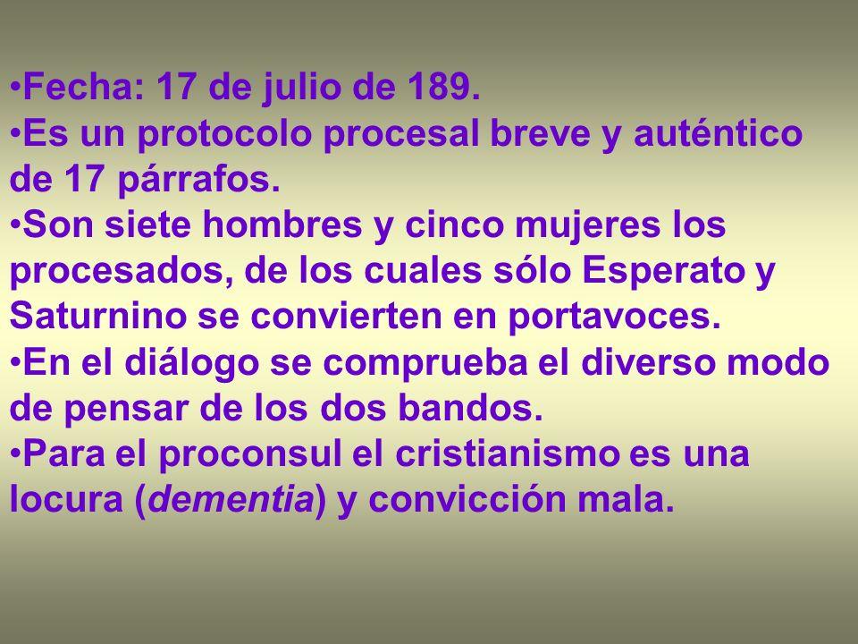 Fecha: 17 de julio de 189. Es un protocolo procesal breve y auténtico de 17 párrafos.
