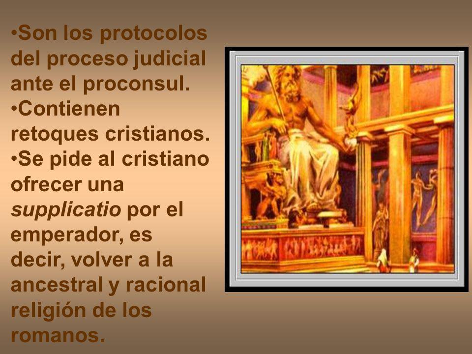 Son los protocolos del proceso judicial ante el proconsul.