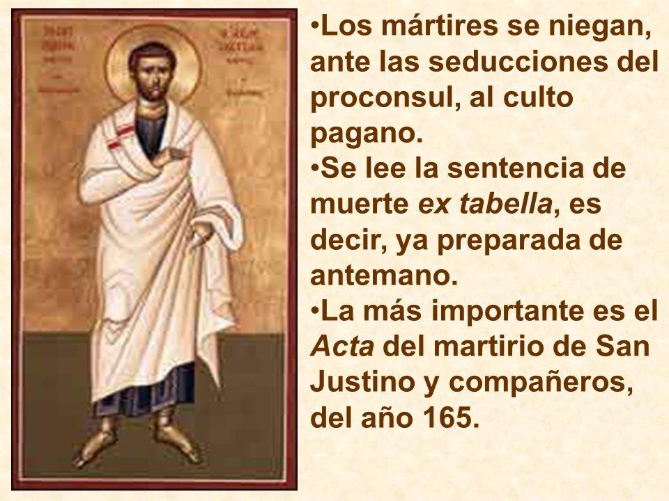 Los mártires se niegan, ante las seducciones del proconsul, al culto pagano.