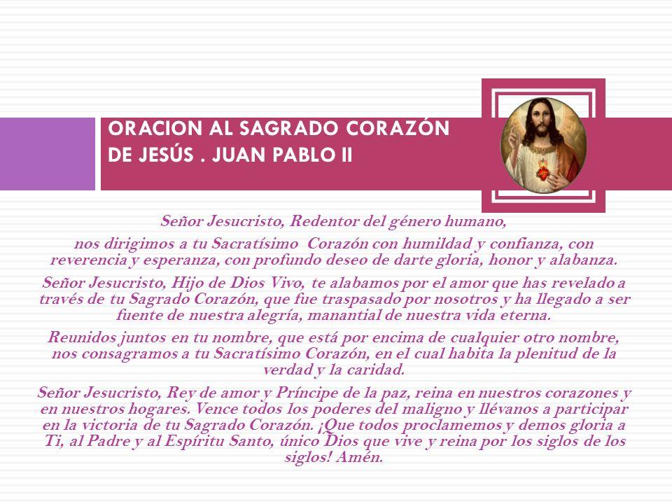ORACION AL SAGRADO CORAZÓN DE JESÚS . JUAN PABLO II
