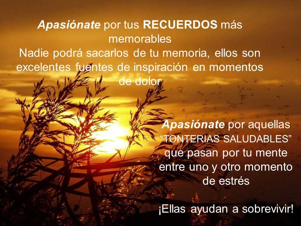Apasiónate por tus RECUERDOS más memorables