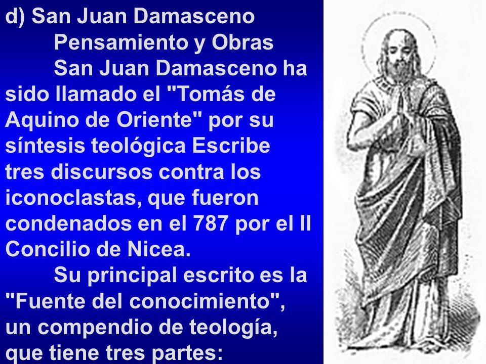 d) San Juan Damasceno Pensamiento y Obras.