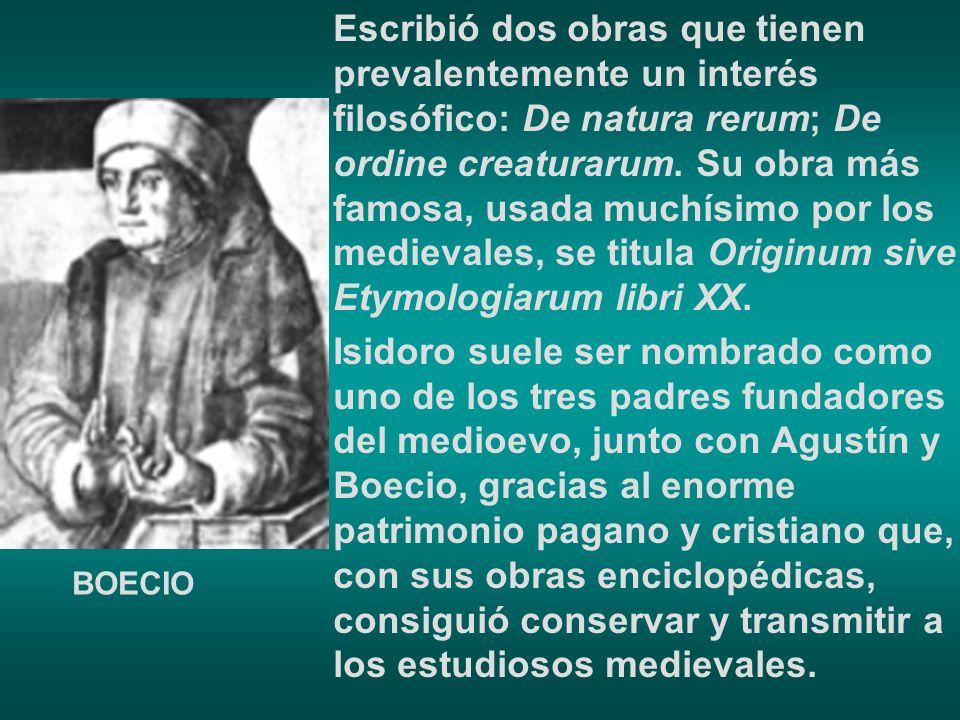 Escribió dos obras que tienen prevalentemente un interés filosófico: De natura rerum; De ordine creaturarum. Su obra más famosa, usada muchísimo por los medievales, se titula Originum sive Etymologiarum libri XX.