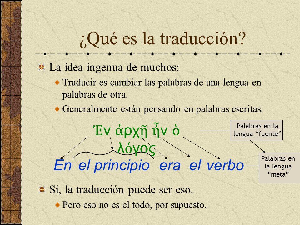 ¿Qué es la traducción Ἐν ἀρχῇ ἦν ὁ λόγος En el principio era el verbo