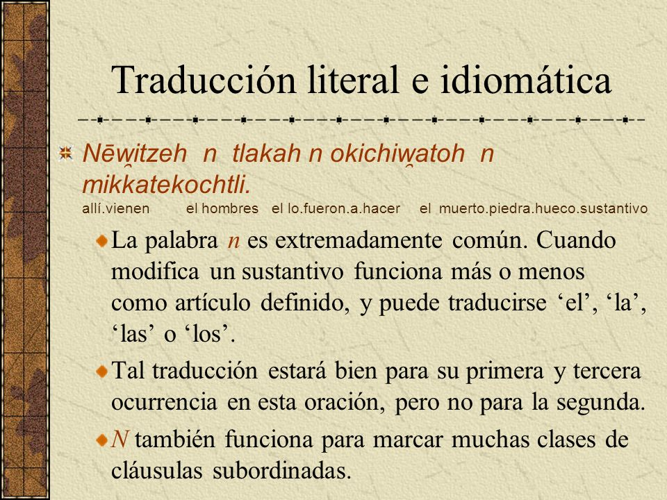 Traducción literal e idiomática