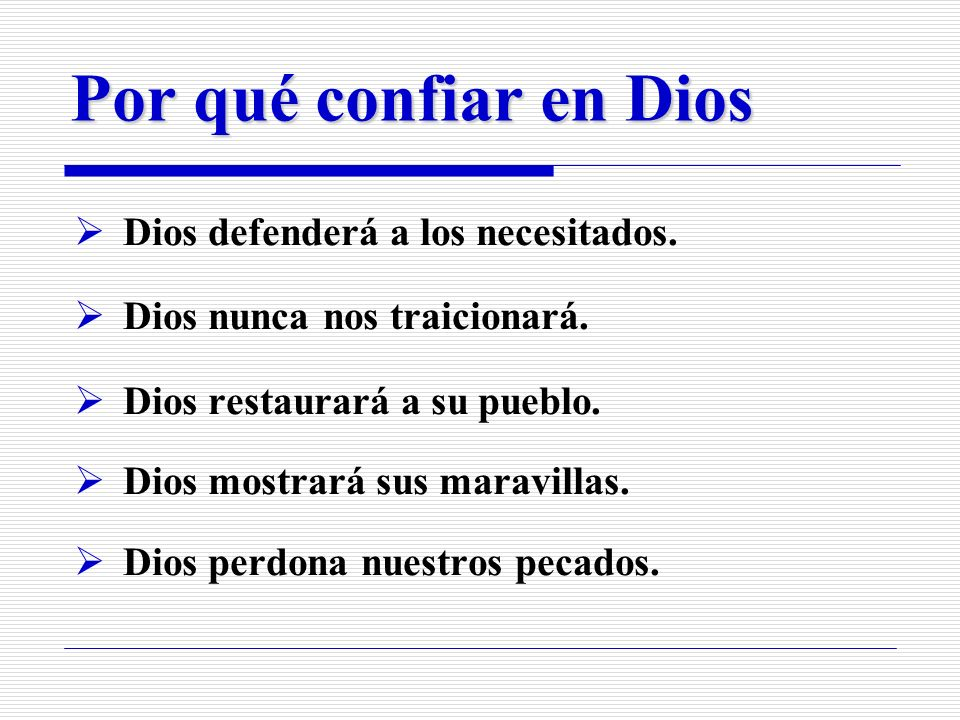 Por qué confiar en Dios Dios defenderá a los necesitados.