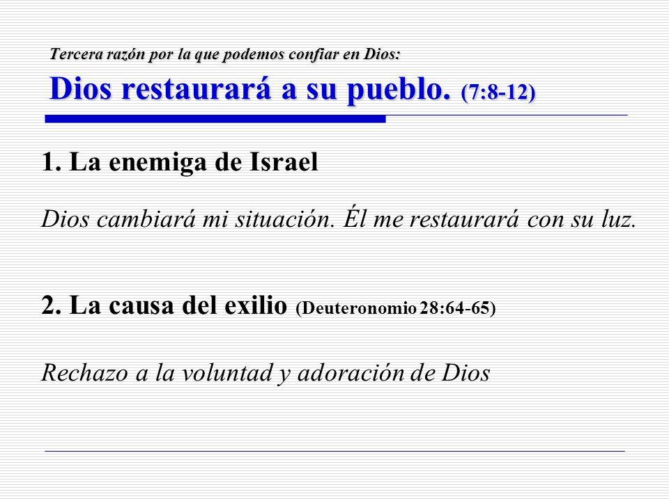 2. La causa del exilio (Deuteronomio 28:64-65)