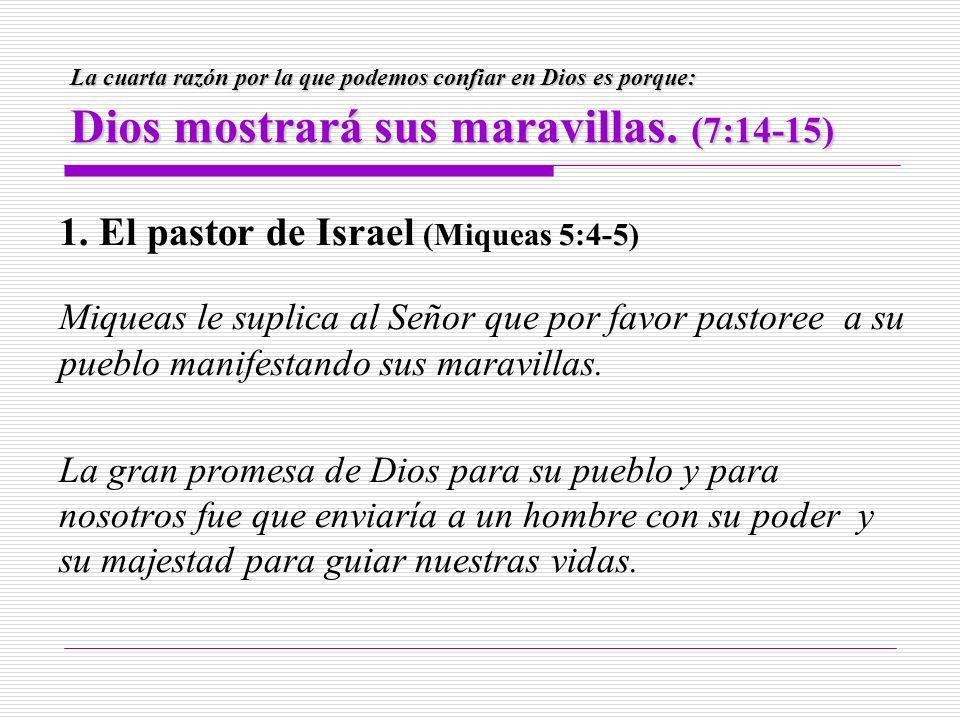 1. El pastor de Israel (Miqueas 5:4-5)