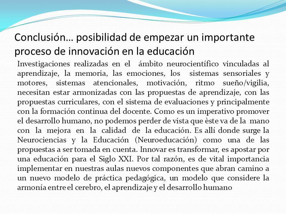 Conclusión… posibilidad de empezar un importante proceso de innovación en la educación