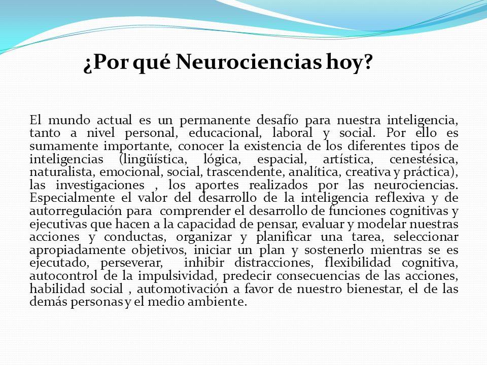 ¿Por qué Neurociencias hoy