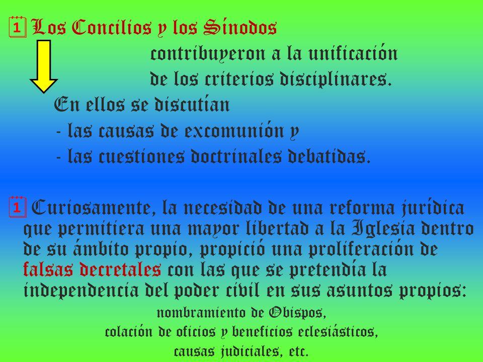 Los Concilios y los Sínodos contribuyeron a la unificación
