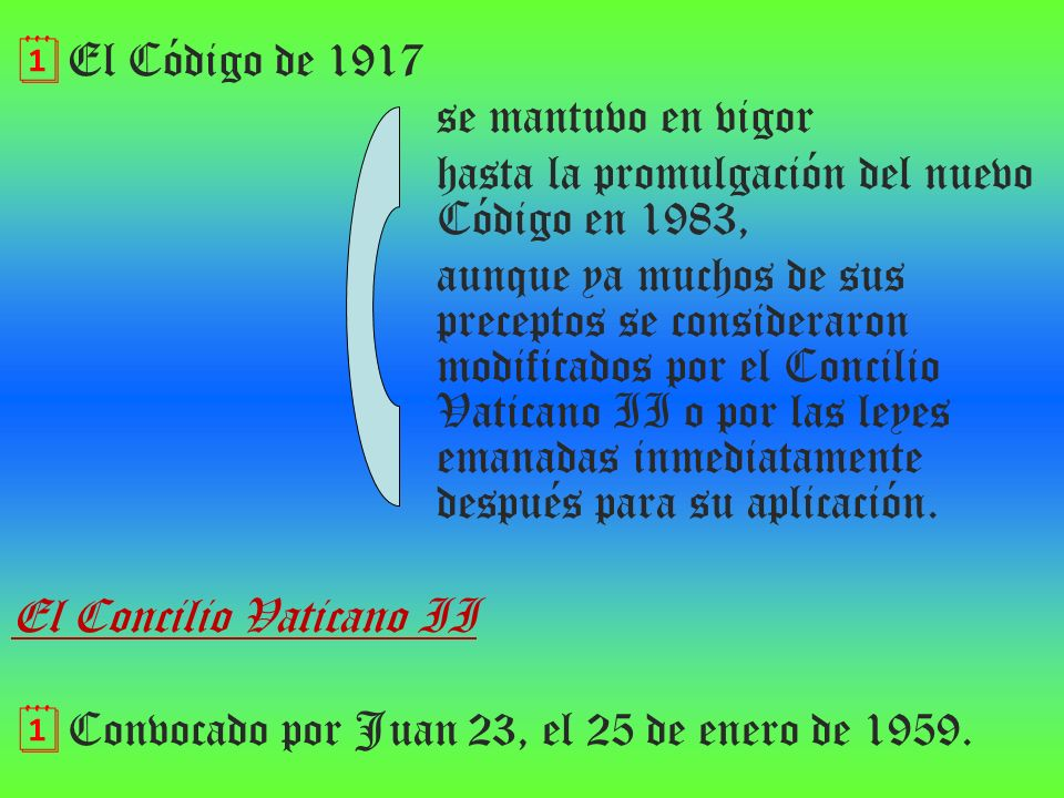 El Código de 1917 se mantuvo en vigor. hasta la promulgación del nuevo Código en 1983,