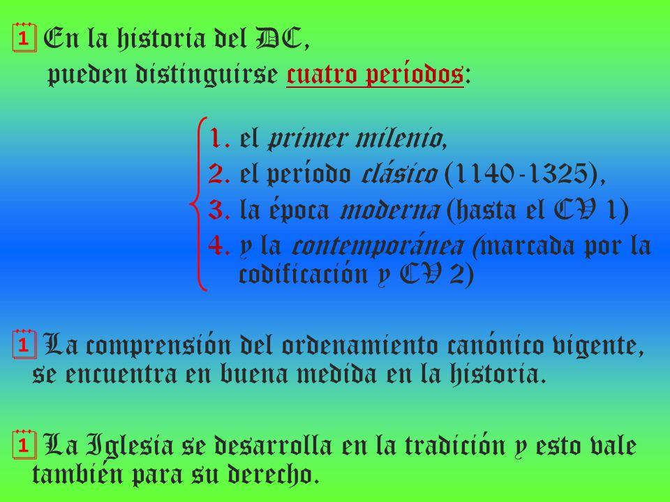 En la historia del DC, pueden distinguirse cuatro períodos: 1. el primer milenio, 2. el período clásico (1140‑1325),
