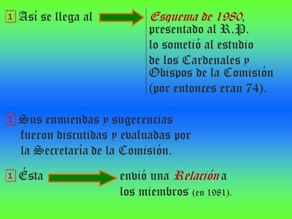Así se llega al Esquema de 1980, presentado al R.P.