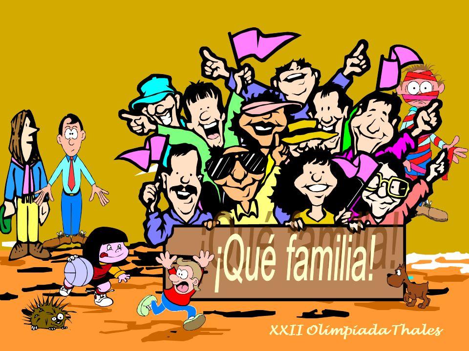 ¡Qué familia! XXII Olimpiada Thales