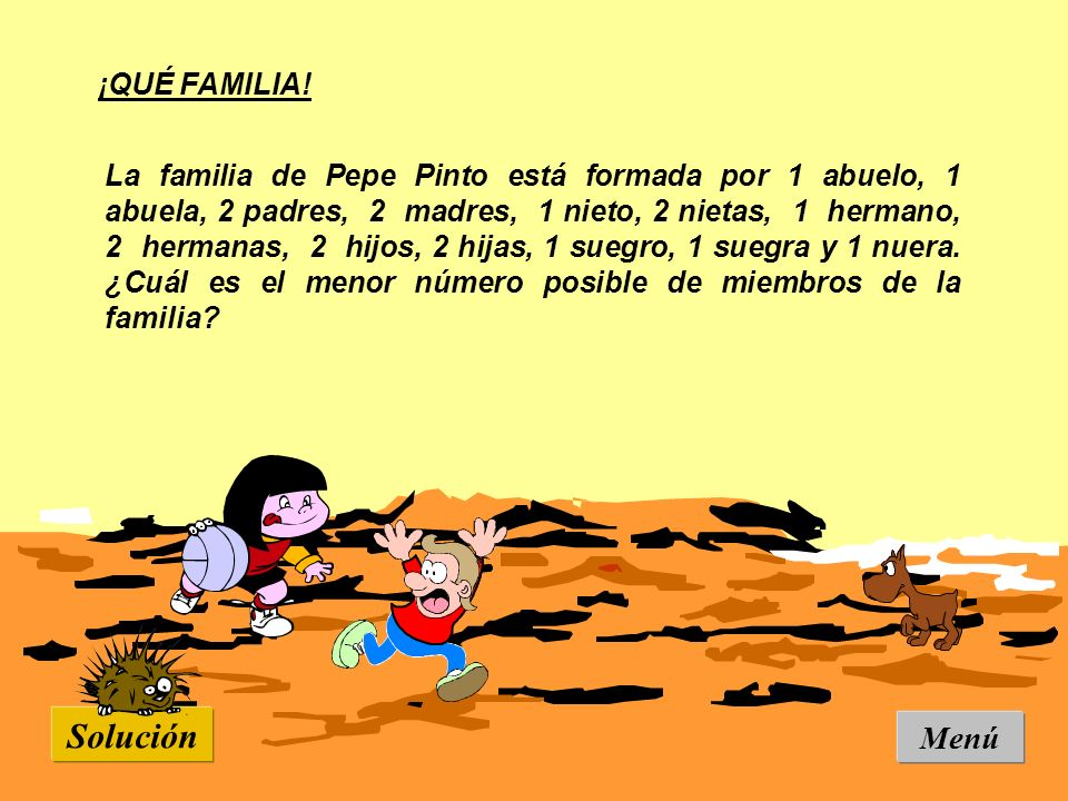 Solución Menú ¡QUÉ FAMILIA!