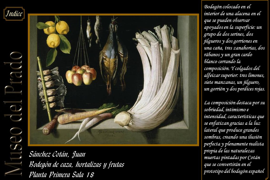 Bodegón de caza, hortalizas y frutas Planta Primera Sala 18