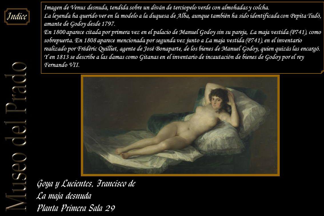 Goya y Lucientes, Francisco de La maja desnuda Planta Primera Sala 29
