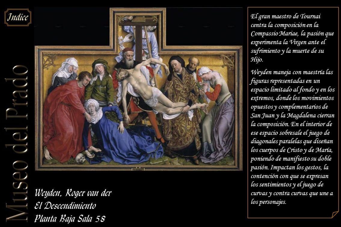 Weyden, Roger van der El Descendimiento Planta Baja Sala 58