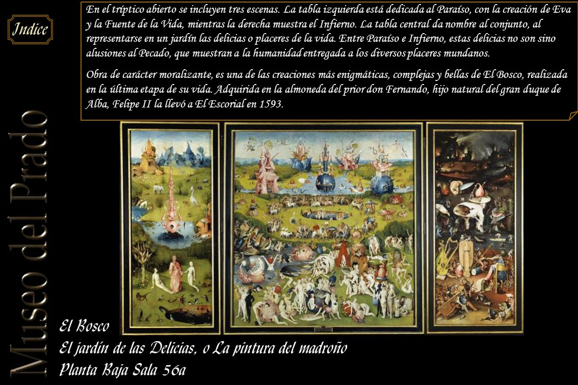 El jardín de las Delicias, o La pintura del madroño