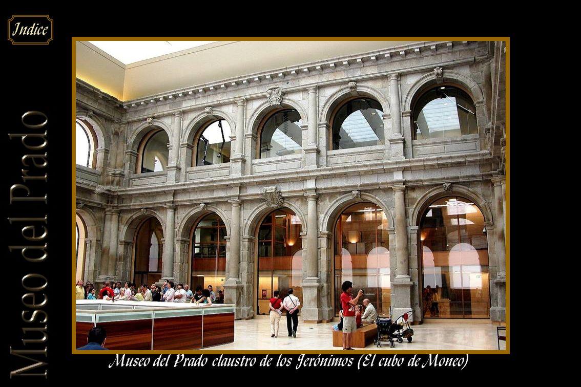 Museo del Prado claustro de los Jerónimos (El cubo de Moneo)