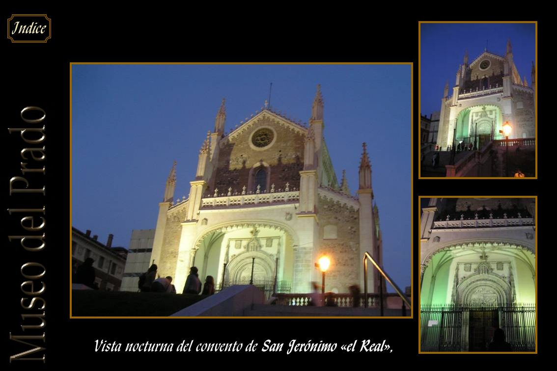 Vista nocturna del convento de San Jerónimo «el Real»,