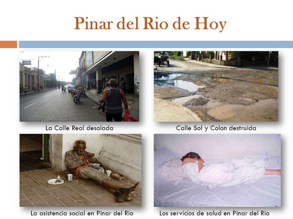 Pinar del Rio de Hoy La Calle Real desolada