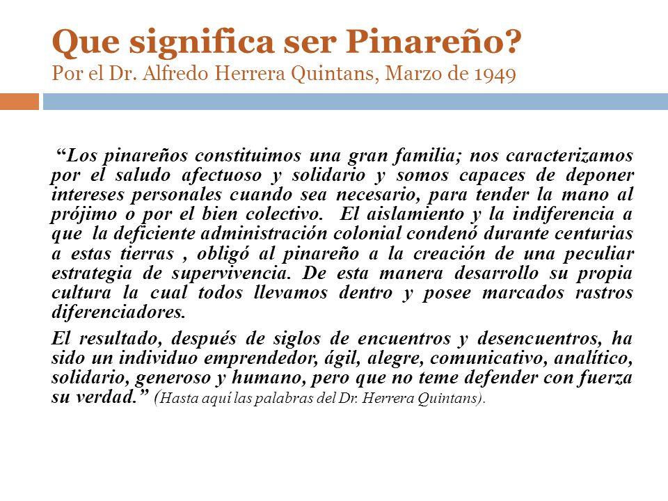Que significa ser Pinareño. Por el Dr