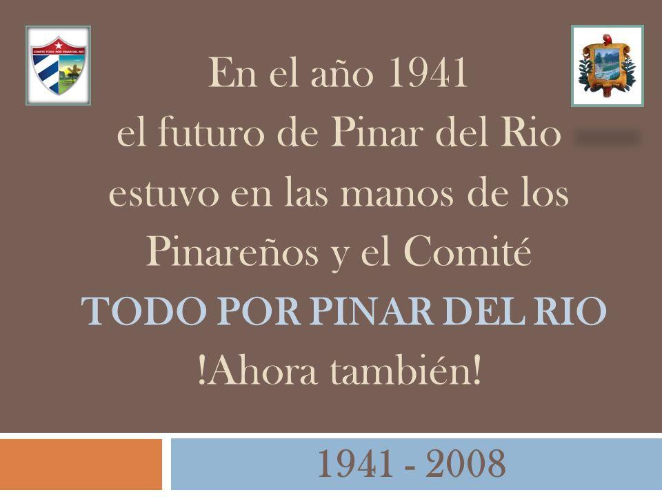 el futuro de Pinar del Rio estuvo en las manos de los